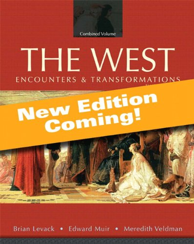 The West: Encounters and Transformations, Volume 2, Books a la Carte Edition (4th Edition)