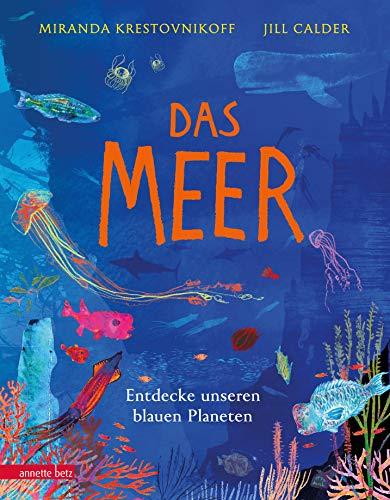 Das Meer - Wichtige Themen: Artenvielfalt und Naturschutz in einem extragroßen Buch mit Neonfarbe auf dem Cover: Entdecke unseren blauen Planeten