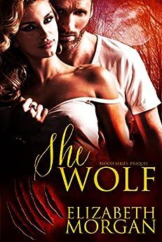 She-Wolf (Blood Book 1) by [Elizabeth Morgan, Mina Carter, Zee Monodee]