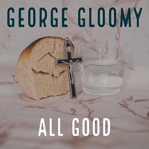 George Gloomy