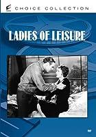 Ladies of Leisure [DVD] [Import]
