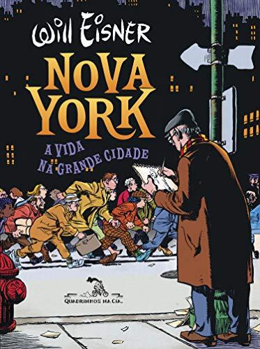 Amazon.com.br eBooks Kindle: Nova York: A vida na grande cidade, Eisner,  Will, Calil, Augusto Pacheco