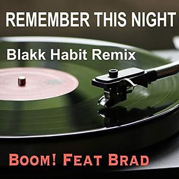 Remember This Night (Blakk Habit Remix)