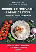 Pioppi - Le nouveau régime crétois de Marie Borrel