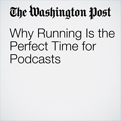 Why Running Is the Perfect Time for Podcasts cover art