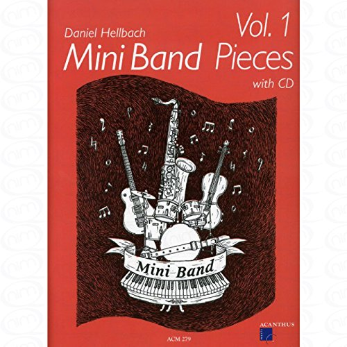 MINI BAND PIECES 1 - arrangiert für Ensemble [Noten/Sheetmusic] Komponist : HELLBACH DANIEL