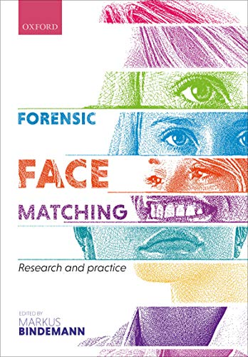 Forensic Face Matching: Research and Practice (English Edition)