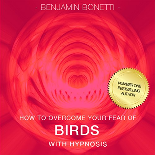 How to Overcome Your Fear of Birds with Hypnosis cover art