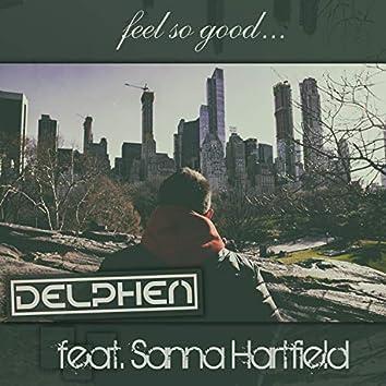 Feel So Good (feat. Sanna Hartfield)