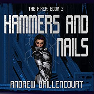 Hammers and Nails     The Fixer, Book 3              Auteur(s):                                                                                                                                 Andrew Vaillencourt                               Narrateur(s):                                                                                                                                 Jay Ben Markson                      Durée: 9 h et 53 min     1 évaluation     Au global 5,0