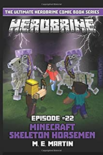 HEROBRINE Episode 22: Minecraft Skeleton Horsemen (Herobrine Comic Book Series)