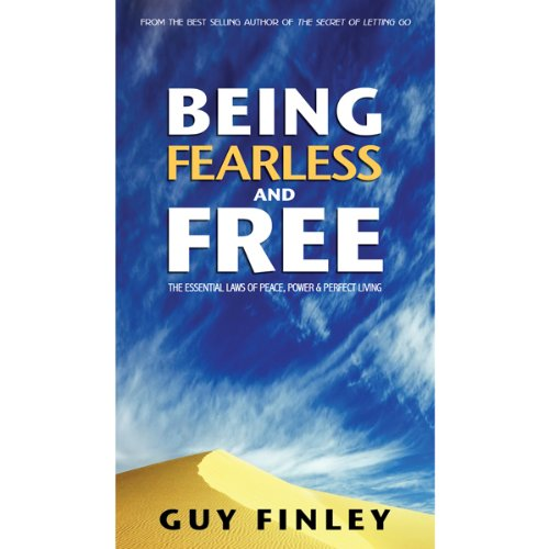 Being Fearless and Free audiobook cover art