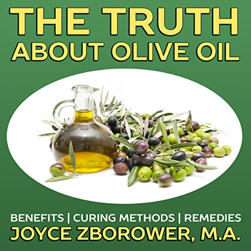 The Truth About Olive Oil audiobook cover art
