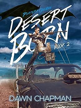 Desert Born (Puatera Online Book 2) by [Dawn Chapman]