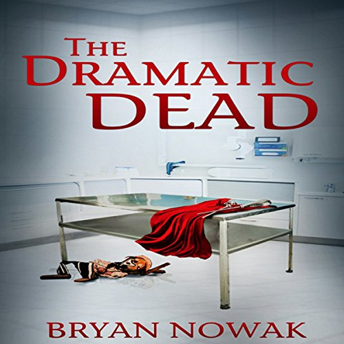 The Dramatic Dead audiobook cover art