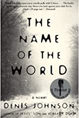 The Name of the World: A Novel Kindle Edition