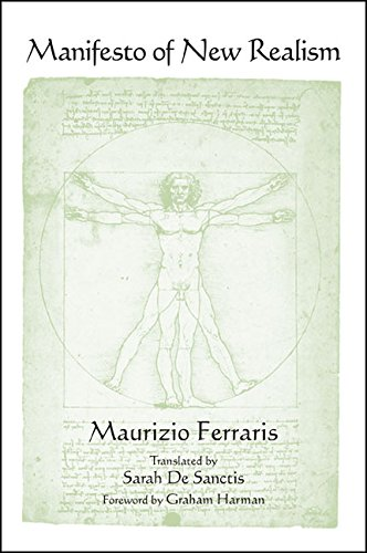 Manifesto of New Realism (SUNY series in Contemporary Italian Philosophy)