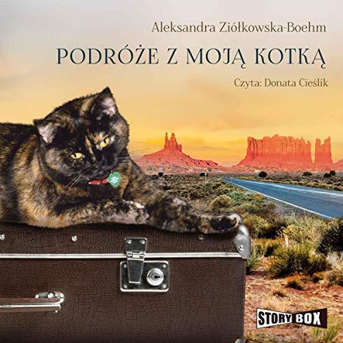 Podróże z moją kotką audiobook cover art