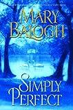 Simply Perfect (Simply Quartet Book 4)