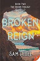 Broken Reign (The Odium Trilogy)