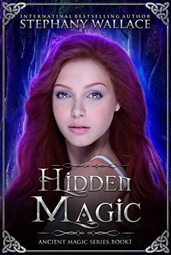 Hidden Magic: A Celtic Fantasy Romance (The Ancient Magic Series Book 1)