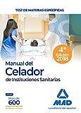 Manual del Celador de Instituciones Sanitarias. Test de materias específicas