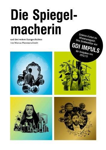 Die Spiegelmacherin – und weitere drei Kurzgeschichten von Marcus Hammerschmitt