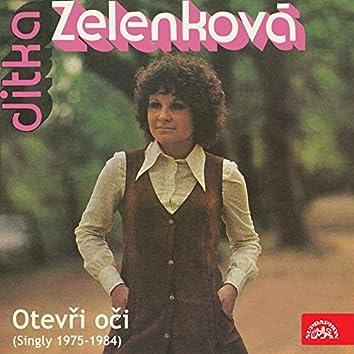 Otevři Oči (Singly 1975-1984)