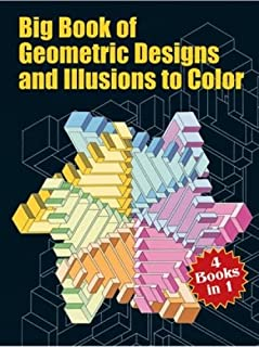 Big Book of Geometric Designs and Illusions to Color (Dover Design Coloring Books)