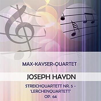 Max-Kayser-Quartett Play: Joseph Haydn: Streichquartett NR. 5 - 'Lerchenquartett', OP. 64 (Live)