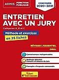 Entretien avec un jury - Concours de catégories A, B et C - L'essentiel en 35 fiches - Concours 2020-2021