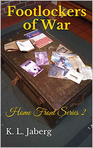 Footlockers of War: Home Front Series 2 (English Edition)