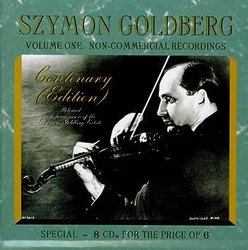 Szymon Goldberg: Non-Commercial Recordings, Vol. 1