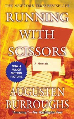 Running with Scissors: A Memoir (English Edition)