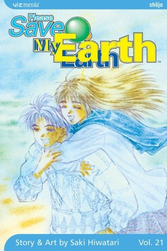 Please Save My Earth: Volume 21 by Saki Hiwatari (13-Mar-2007) Paperback