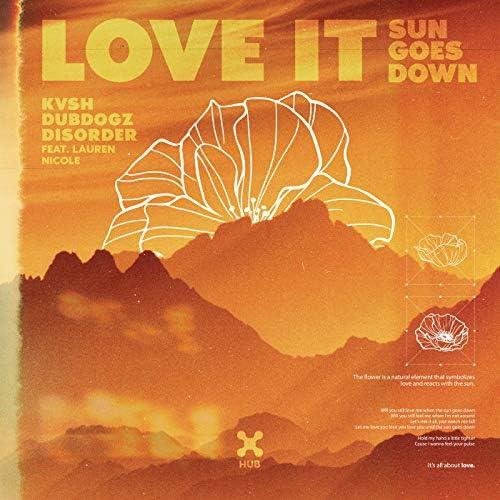 KVSH, Dubdogz & Disorder feat. Lauren Nicole