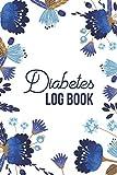Diabetes LOG BOOK: Diabetic Diet Plans For Weight Loss