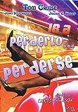 Ir A Perderlo Y Perderse [DVD]