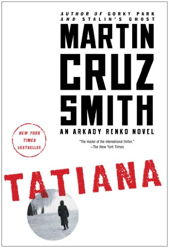 Tatiana (The Arkady Renko Novels)