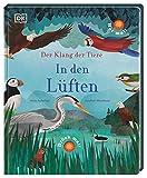 Der Klang der Tiere. In den Lüften: Sound-Buch mit 9 außergewöhnlichen Vogelstimmen