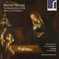 Nova! Nova! Contemporary Carols by The Choirs of St Catharine College