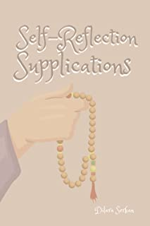 Self-Reflection Supplications: An emotion-led dua book containing supplications and invocations from the Quran and Hadith.