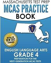 MASSACHUSETTS TEST PREP MCAS Practice Book English Language Arts Grade 4: Preparation for the Next-Generation MCAS ELA Tests