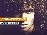 Cornerstone al estilo de Arctic Monkeys