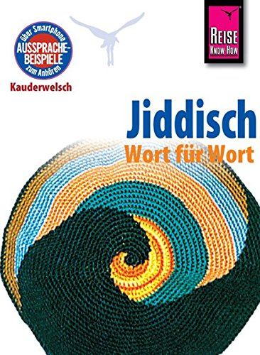 Reise Know-How Sprachführer Jiddisch - Wort für Wort: Kauderwelsch-Band 110