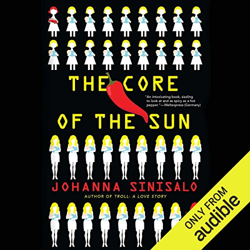 The Core of the Sun audiobook cover art