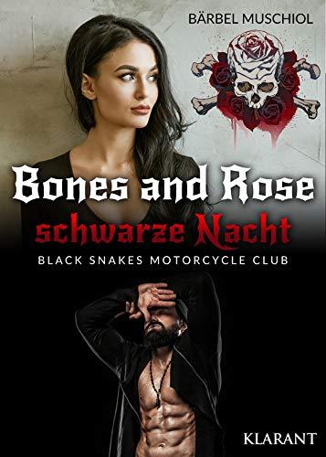 Bones and Rose - schwarze Nacht (Black Snakes Motorcycle Club 1)