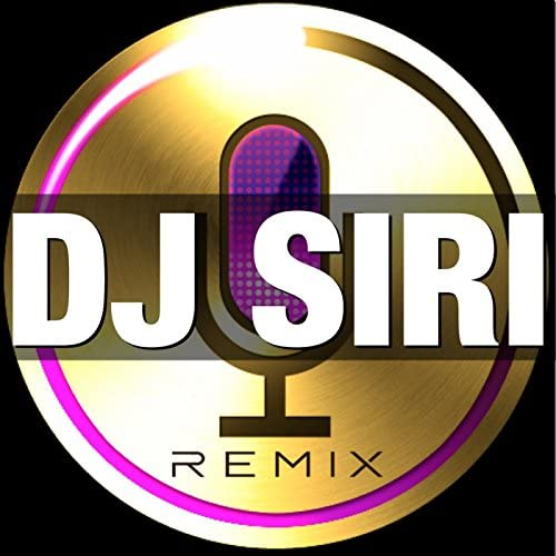 DJ SIRI