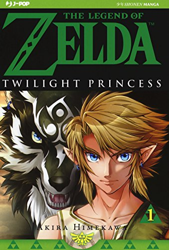 Twilight princess. The legend of Zelda (Vol. 1)