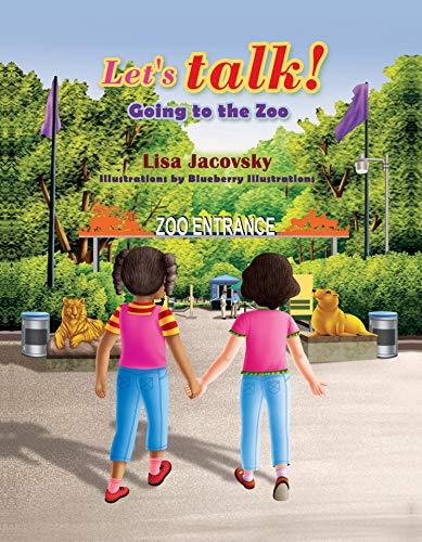 Let's Talk! Going to the Zoo by [Lisa Jacovsky, Blueberry Illustrations]